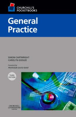 General Practice By Cartwright, Simon/ Godlee, Carolyn J.