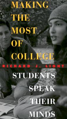 Making the Most of College By Light, Richard J.