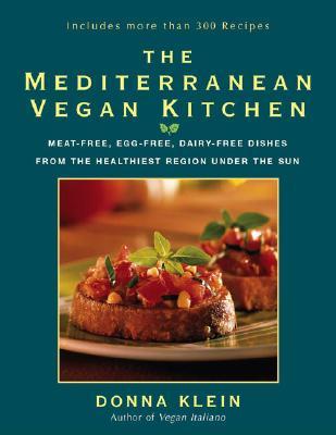 The Mediterranean Vegan Kitchen By Klein, Donna