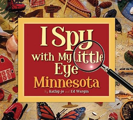 I Spy with My Little Eye By Wargin, Kathy-Jo/ Wargin, Ed